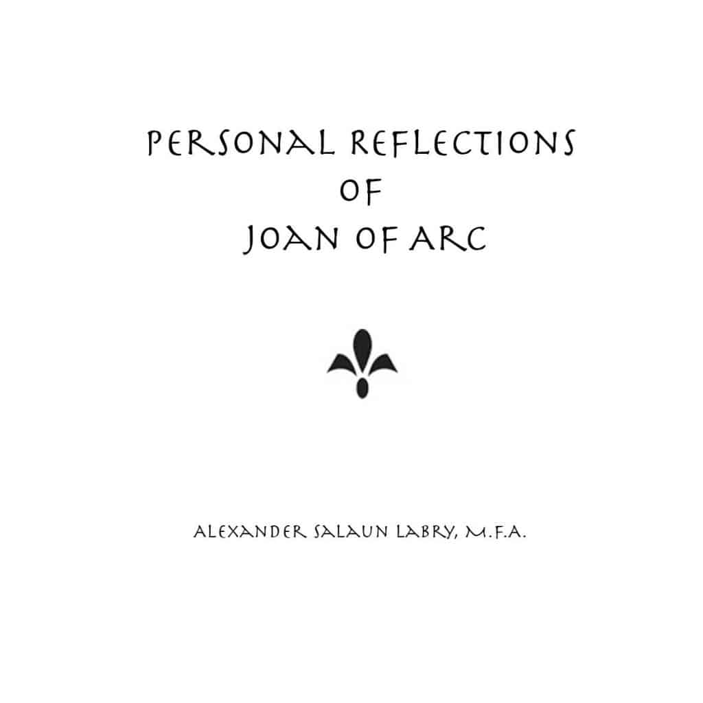https://alexlabry.com/wp-content/uploads/2017/09/Personal-Reflections-Joan-of-Arc-PagesFINAL-copy-1024x1024.jpg